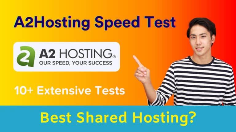 A2Hosting Shared Hosting Speed Test