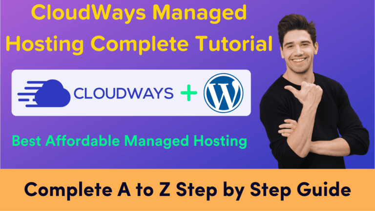 CloudWays Managed Hosting Complete Tutorial Step by Step Guide